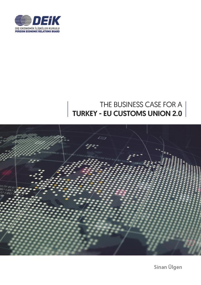 The Business Case for a Turkey - EU Customs Union